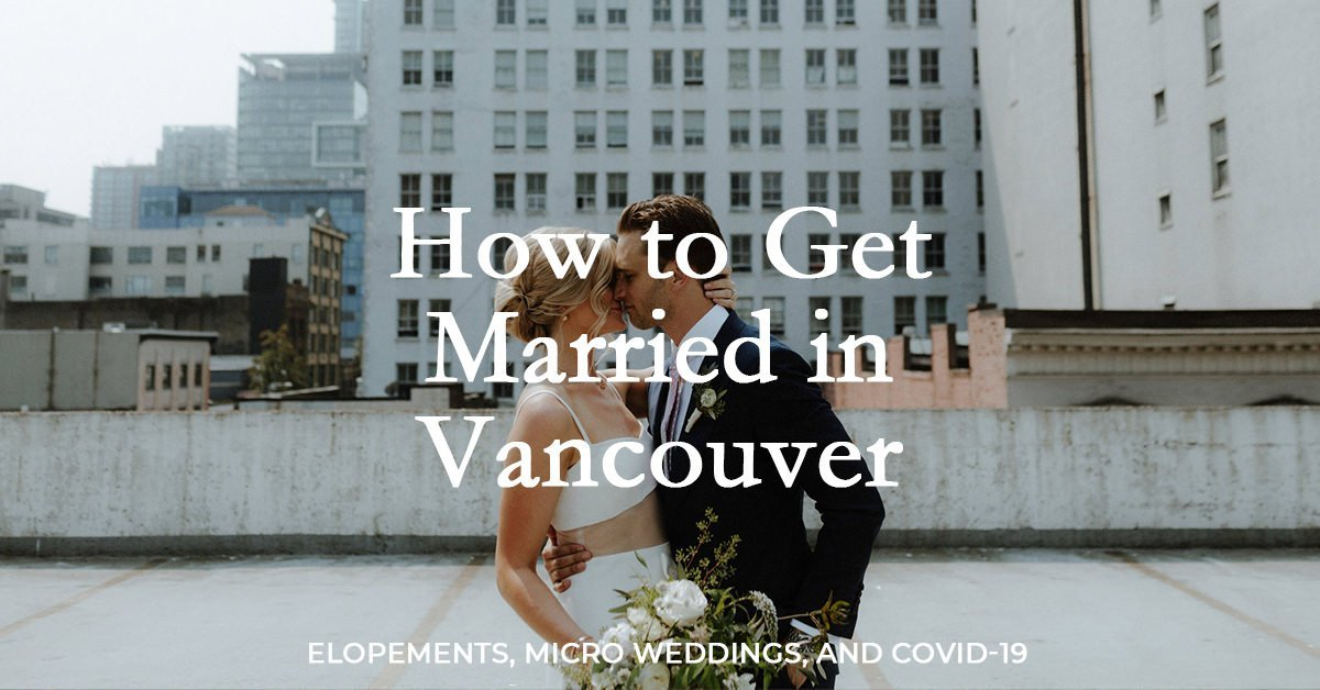 how to get married in vancouver