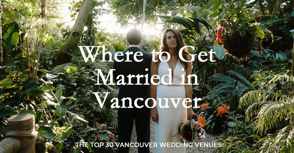 top vancouver wedding venues guide
